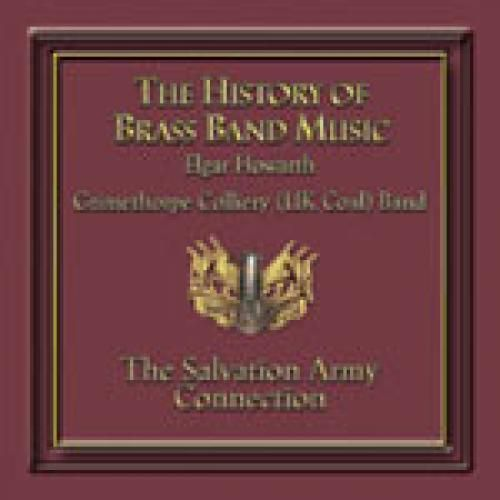 The History of Brass and Music - The Salvation Army Connection - CD