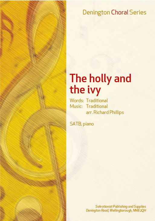 THE HOLLY AND THE IVY - SATB, PIANO