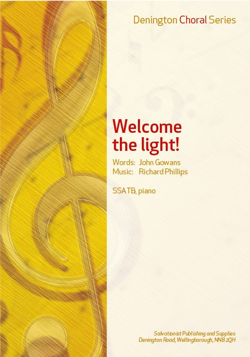 WELCOME THE LIGHT! - SSATB, PIANO