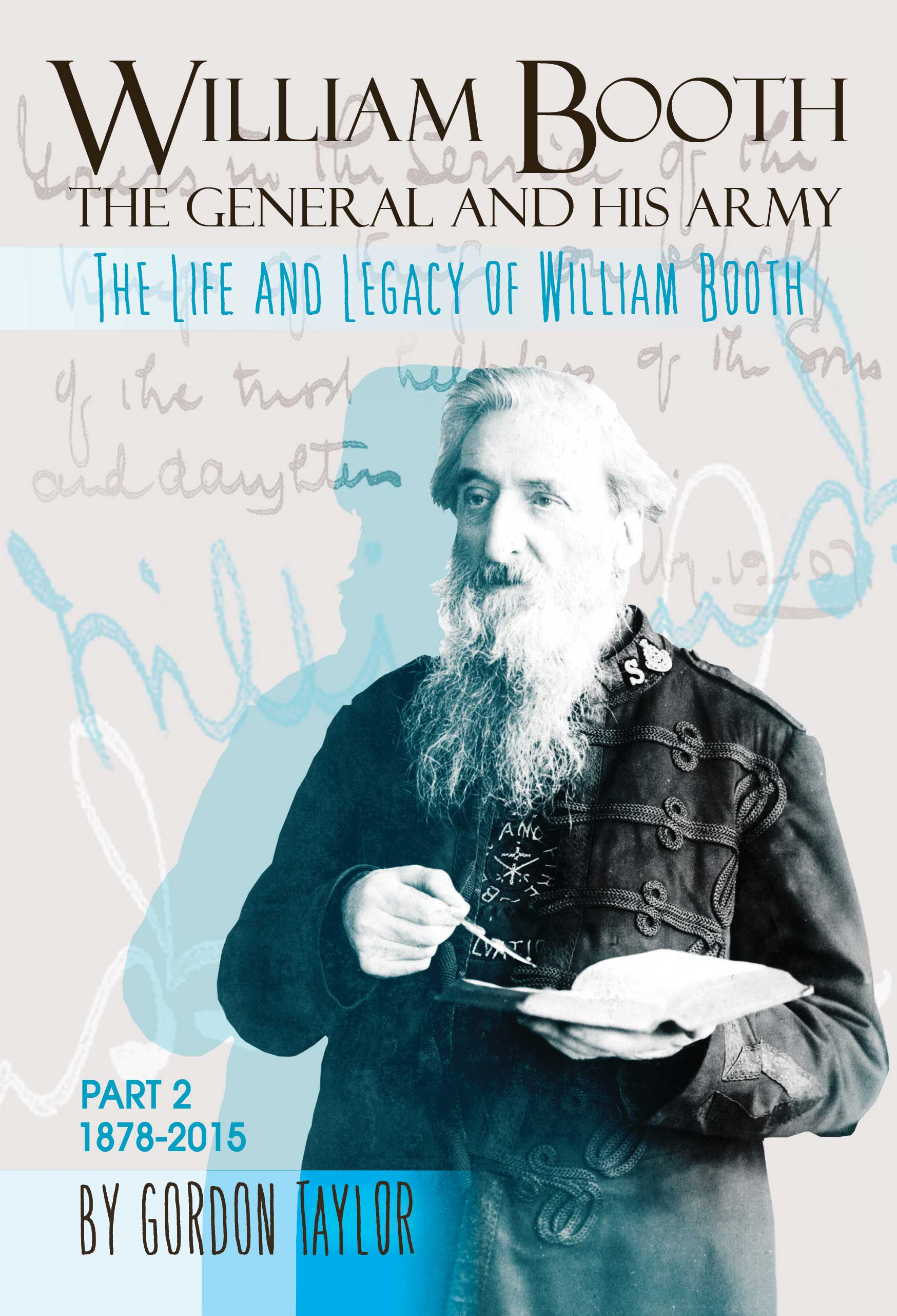 William Booth - The General and his Army Part 2