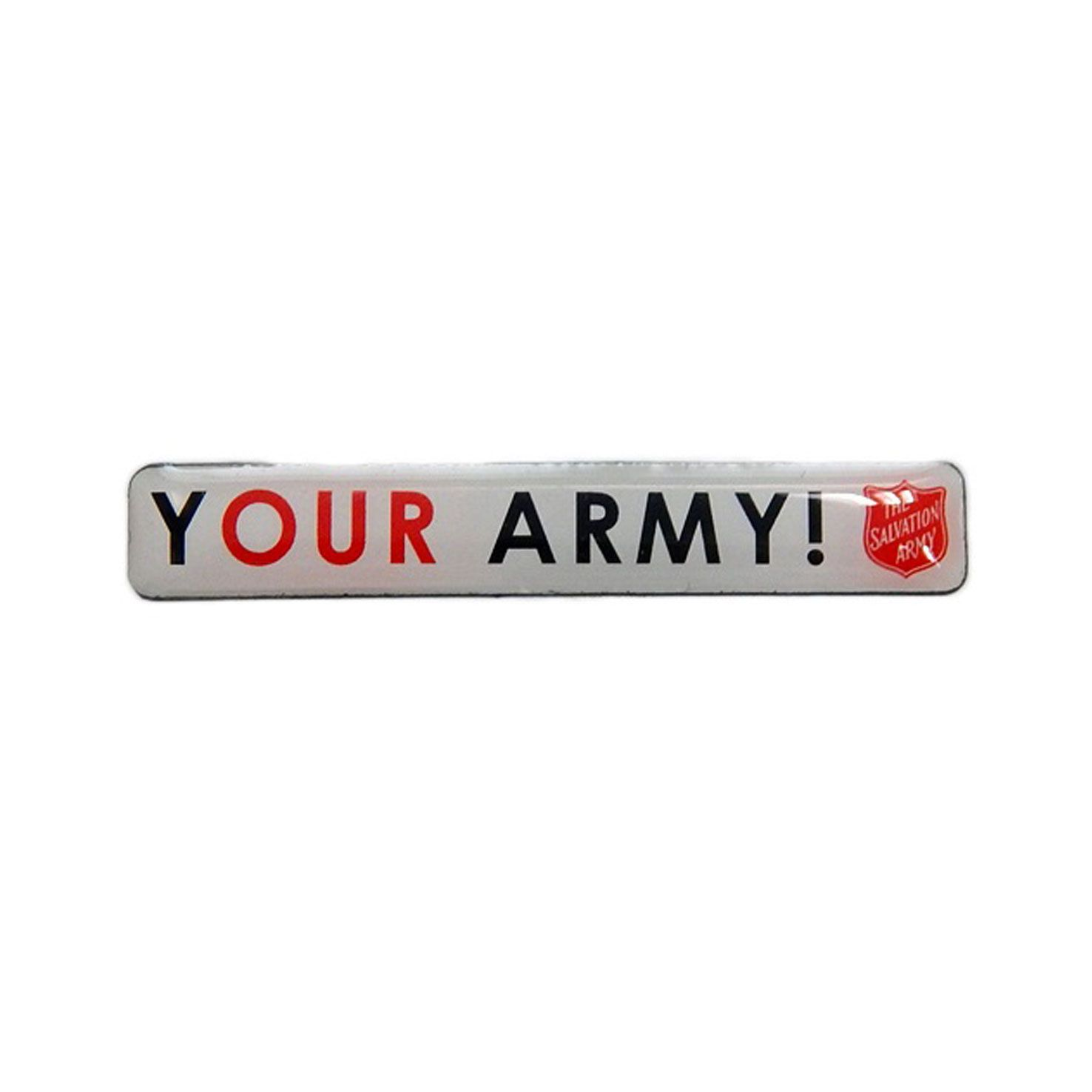Your Army/Our Army Pin Badge