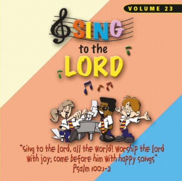 Sing To The Lord Children's Voices Volume 23 - CD