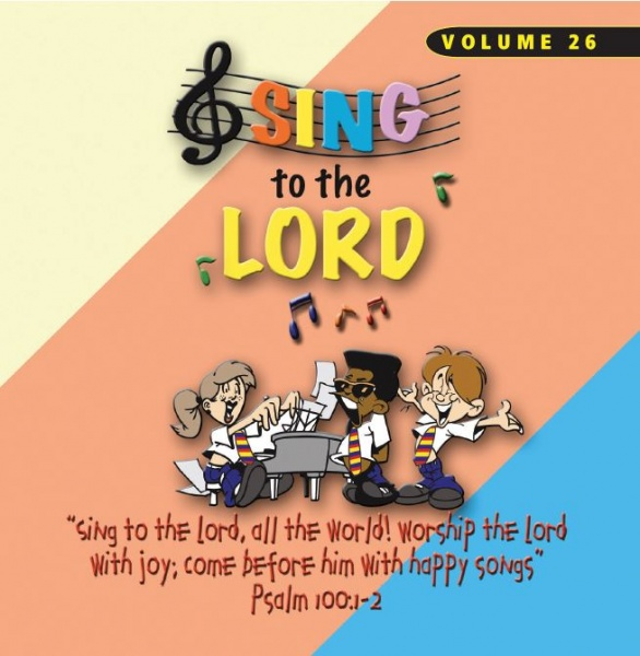 Sing To The Lord Children's Voices Volume 26 - CD