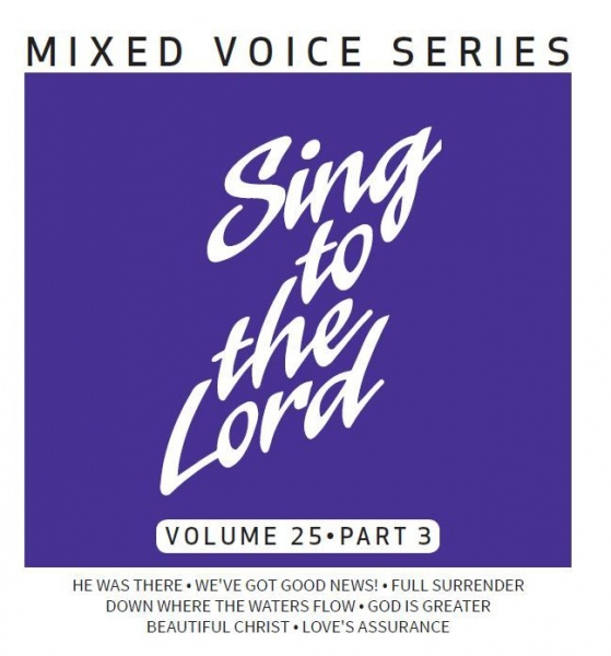 Sing to the Lord Volume 25 Part 3 - CD