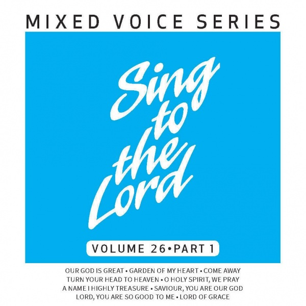 Sing to the Lord Volume 26 Part 1 - CD